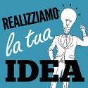 Realizziamo la tua idea